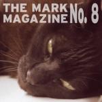 No. 8 . The Mark Magazine