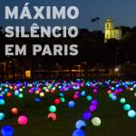 Máximo Silêncio em Paris
